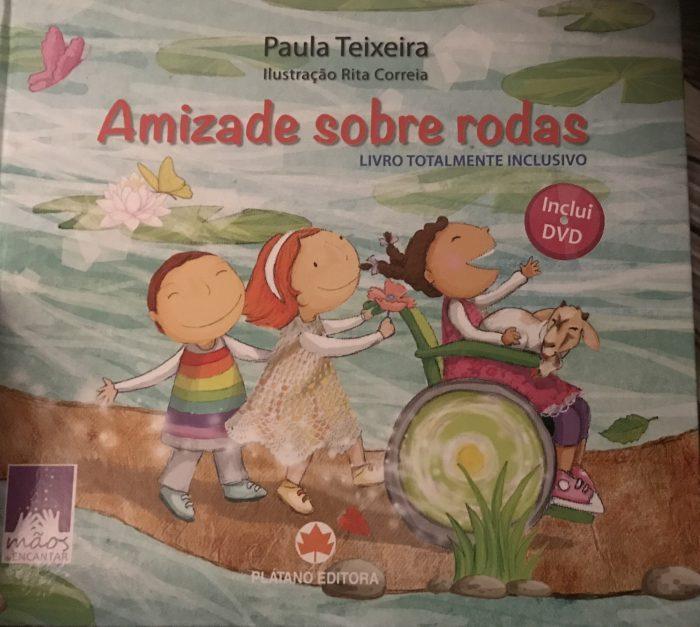 Paula Teixeira Amizade Sobre Rodas Livro Capa Foto O Nosso T2 Blog