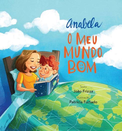 """Projeto: ANABELA """"O MEU MUNDO BOM"""""""